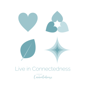 Live in Connectedness